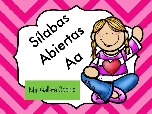 Lee Los Sonidos De Silabas Abiertas Con La Aa by Ms. Galleta Cookie