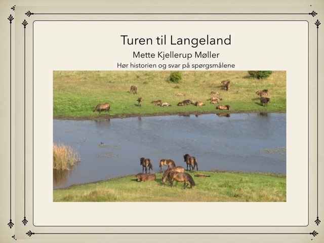 Turen Til Langeland by Mette Kjellerup Møller