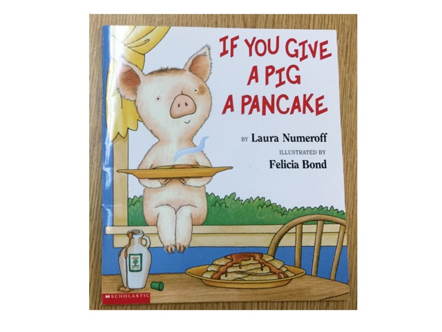 If You Give A Pig A Pancake by Amanda Merrill