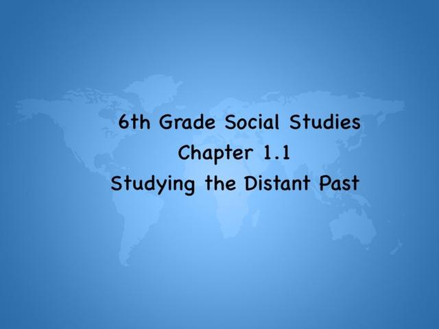 6th Grade SS: Ch 1.1 by Melanie Fink