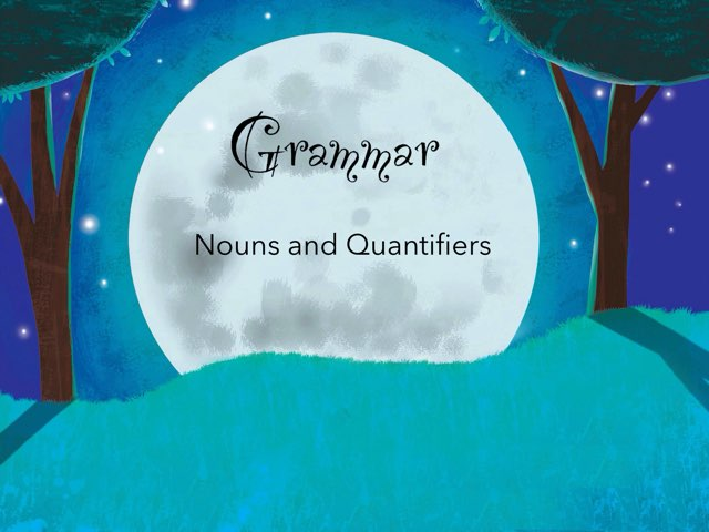 Nouns and Quantifiers. by Amal ahmed