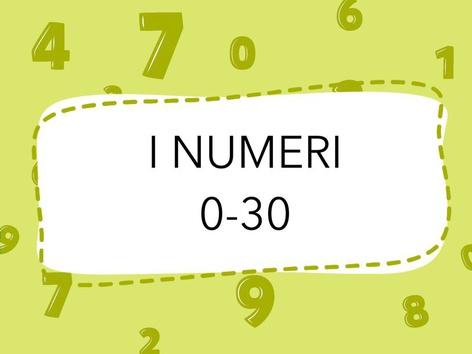 I NUMERI FINO A 30 by Veronica Zonta