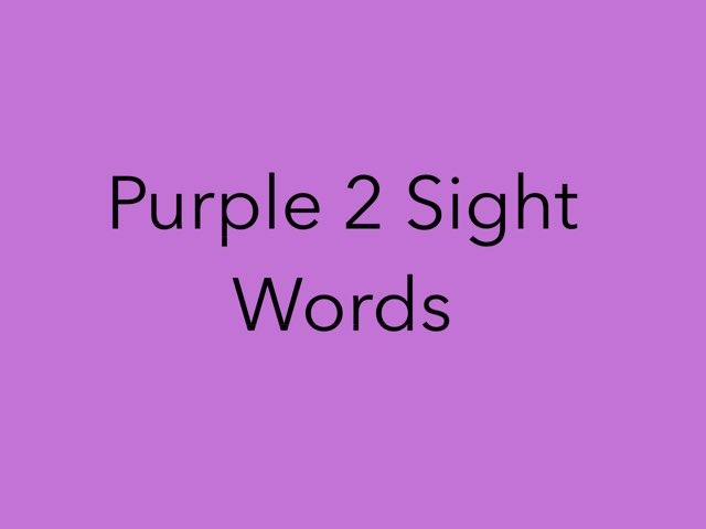 Purple 2 Sight Words. No 15 by Sonia Landers