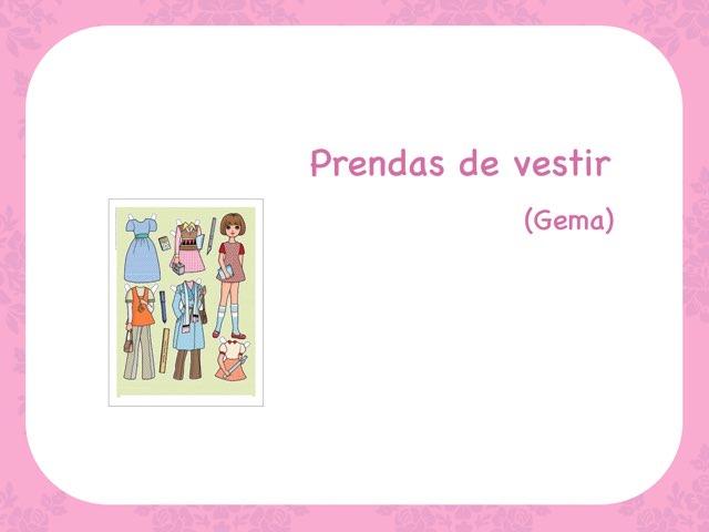Prendas De Vestir (Gema) by Zoila Masaveu