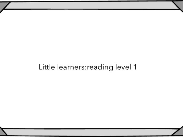 Little Learners: Reading Level 1 by Flora Silver