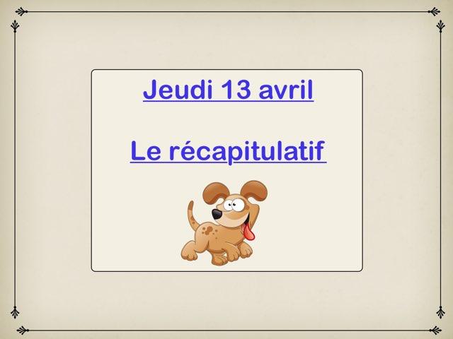 A - Jeu13 - Récapitulatif  by Caroline Gozdek