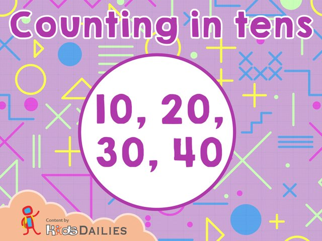 Counting In Tens  by Kids Dailies
