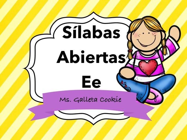 Lee Las Sílabas Con La Ee by Ms. Galleta Cookie