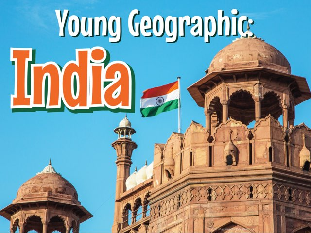 Young Geographic: India  by Young Geographic