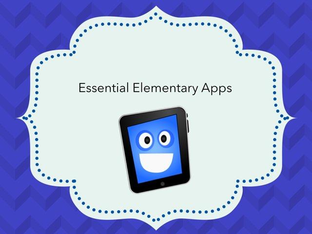 Essential Elementary Apps by Greta Flinn