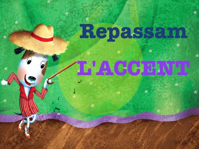 L'accent by Andrea Míguez
