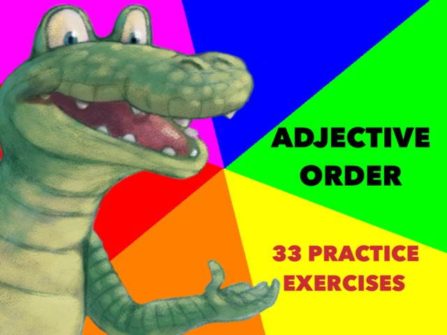 ADJECTIVE ORDER by Dave P.
