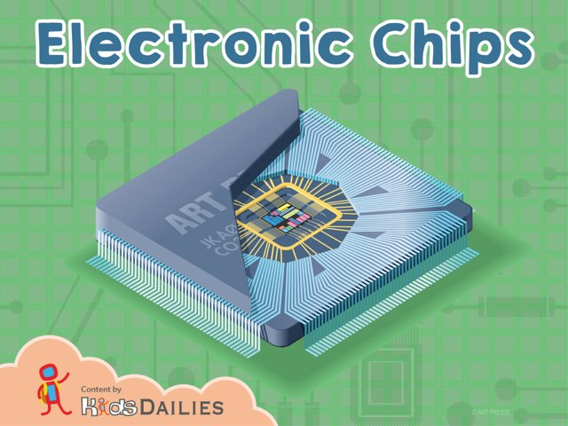 Electronic Chips by Kids Dailies