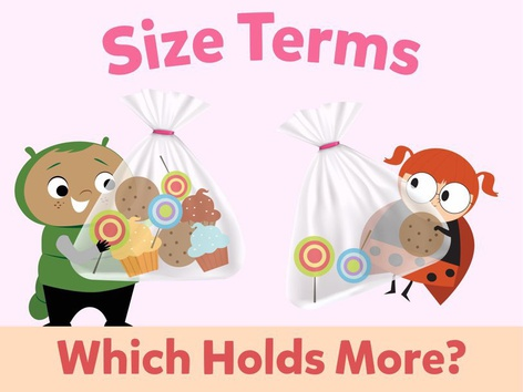 Size Terms: Which Holds More? by Math Learning Plan