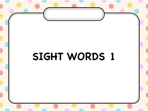 Sight Words 1 by Jessica Lima