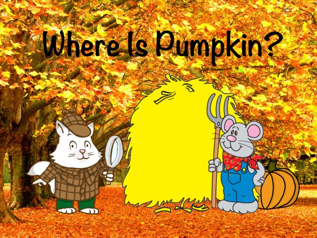 Where Is Pumpkin? by Ellen Weber