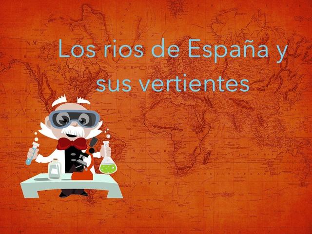 Los Rios De España Y Sus Vertientes by Valeria Polo