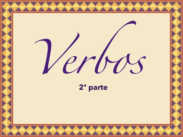 Verbos 2ª parte by Elysia Edu