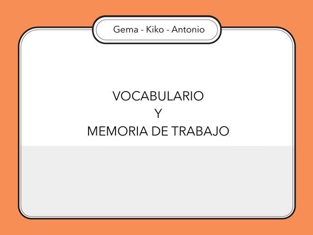 Vocabulario Y Memoria De Trabajo by Zoila Masaveu