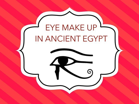 Eye Make Up In Ancient Egypt by Fatima AL_Zaher