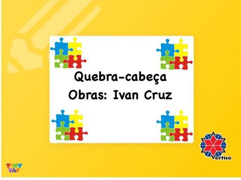 Quebra-cabeça - Ivan Cruz by Thaísa Mendonça