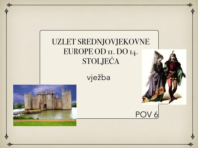 UZLET SREDNJOVJEKOVNE EUROPE OD 11. DO 14. STOLJEĆA by Sanja Koroman Lavižati