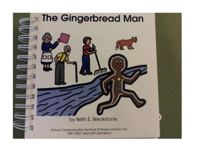 Gingerbread Man  by Candace Lawton-cuevas