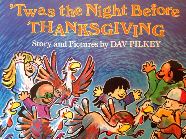 'Twas The Night Before Thanksgiving by Lori Board