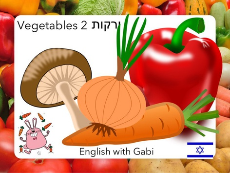 Vegetables 2- לימוד ירקות באנגלית by English with Gabi אנגלית עם גבי