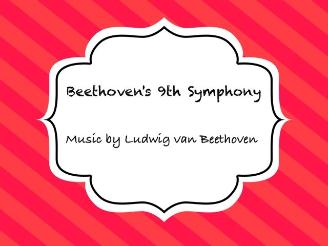 Beethoven's 9th Symphony  by Ashley McClure