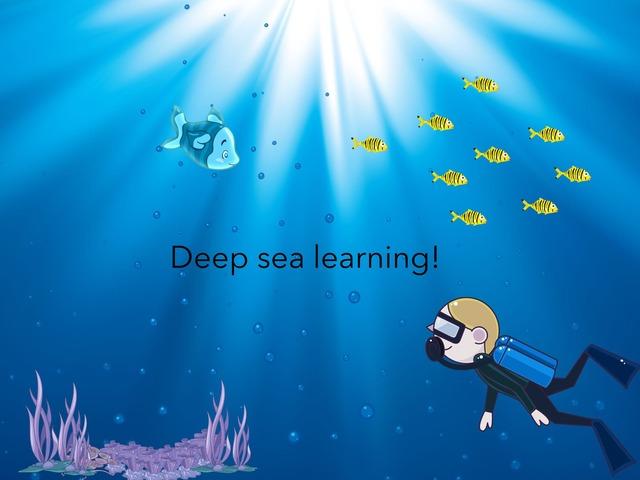 Deep Sea Learning! by Arizana Jakupaj Krasniqi