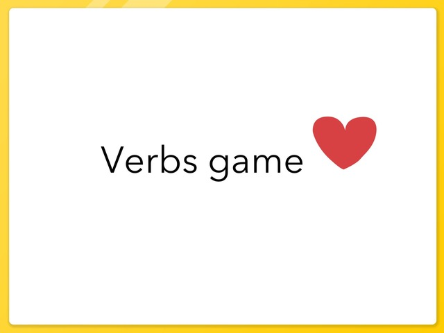 Verbs Game by Sumaya Alfahad