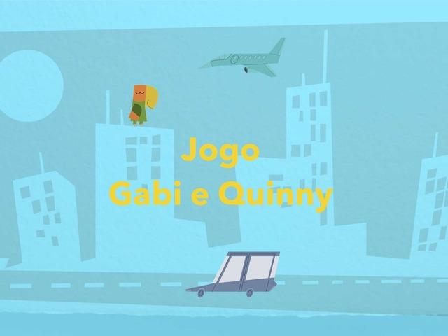 Jogo Gabi E Quinny by Isabel Mello Daud