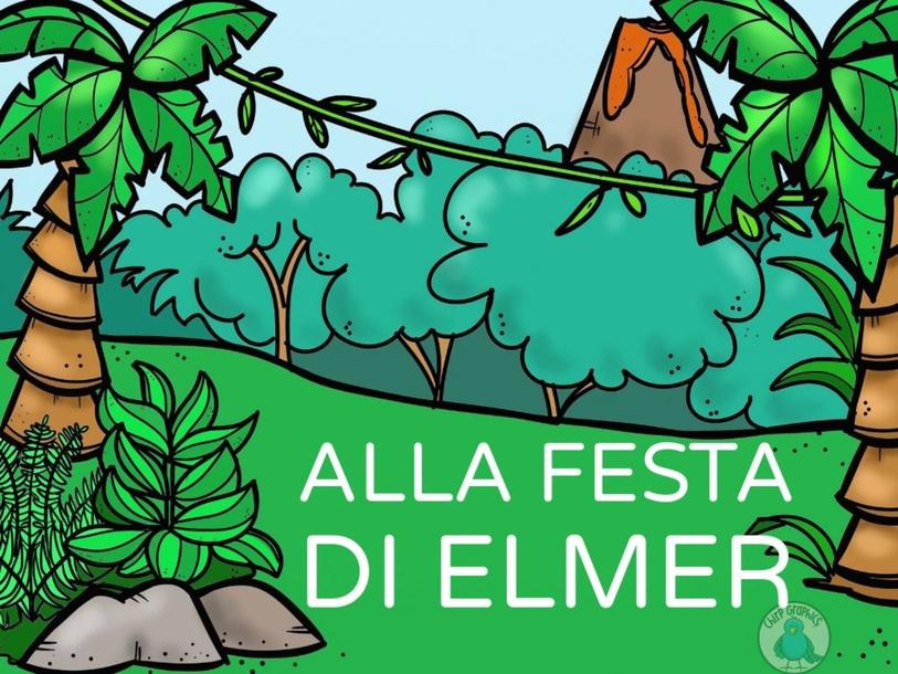 ALLA FESTA DI ELMER by ROBERTA GIRAU