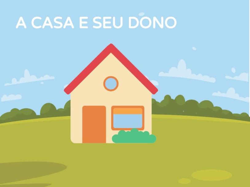 A CASA E O SEU DONO by Laisla Vidal