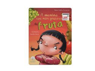 A MENINA QUE NÃO GOSTAVA DE FRUTA  by Beatriz Siqueira