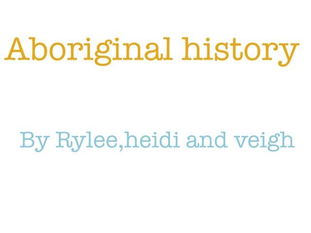 Aboriginal History Quiz by Krystal Wiggins