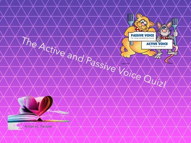 Active And Passive Voice Quiz by Y6F Y6F