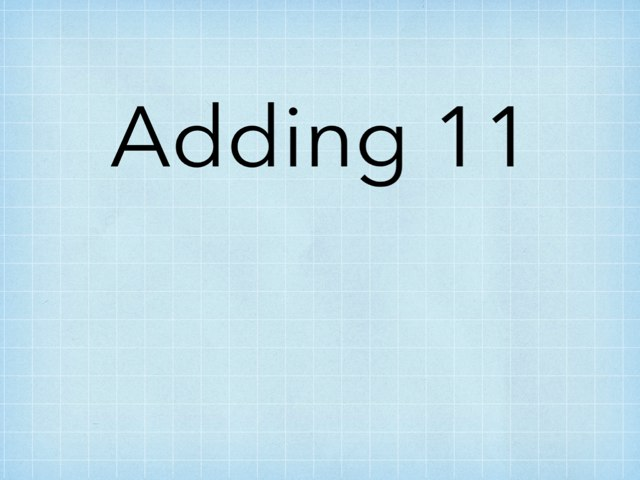 Adding 11 by Laura Simpson