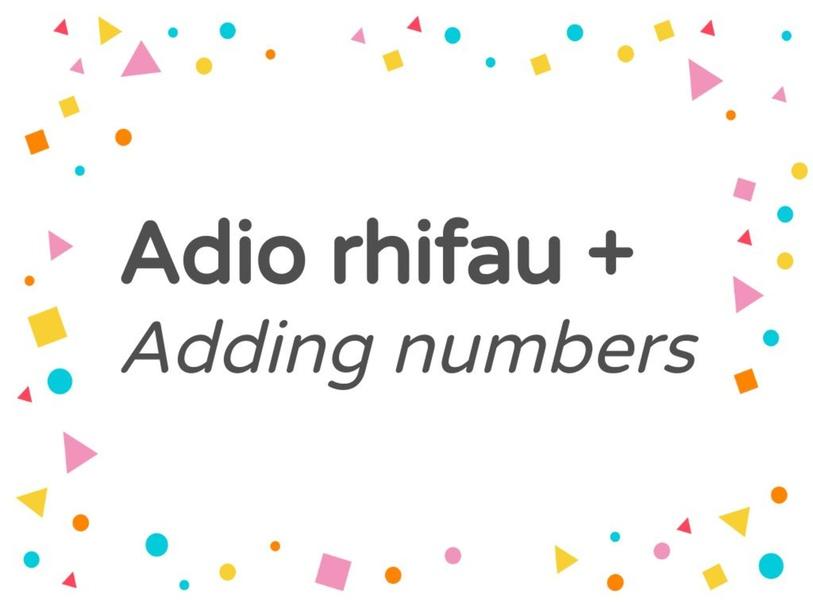 Adio rhifau / Adding numbers by Bethan Williams