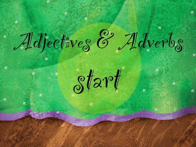 Adjectives & Adverbs by Britne Kiener