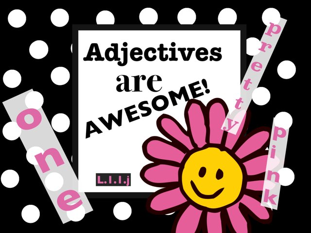 Adjectives Are Awesome by Jennifer