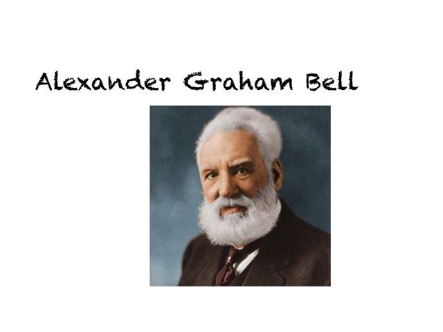 Alexander Graham Bell by Danielle Moore