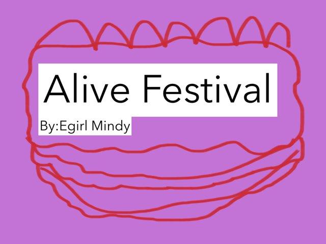 Alive Festival by Egirl Mindy