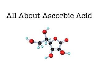 All About Ascorbic Acid by Dan Hanssel