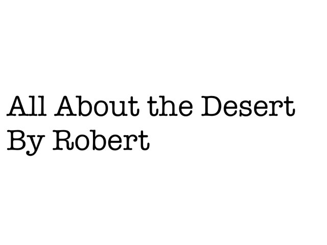 All About The Desert by Stryker Ostafew