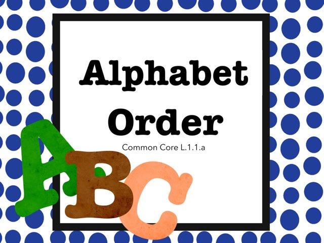 Alphabet Order Fun by Jennifer