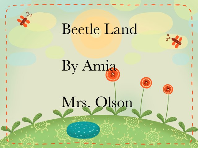 Amia And Ty's Beetle Project by Stephanie Olson