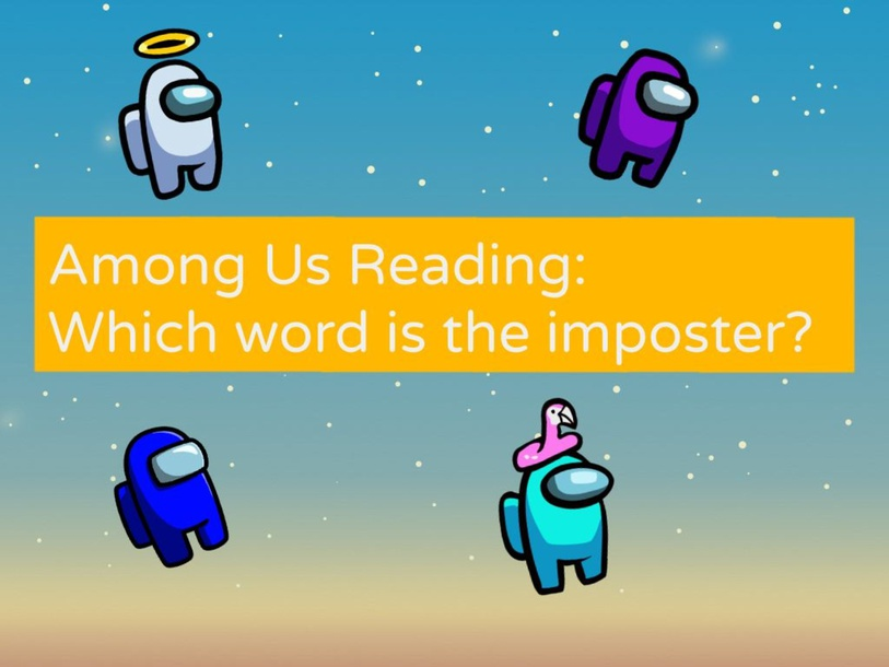 Among Us Reading: Which word is the imposter? by Sarah Mangel-Mammucari