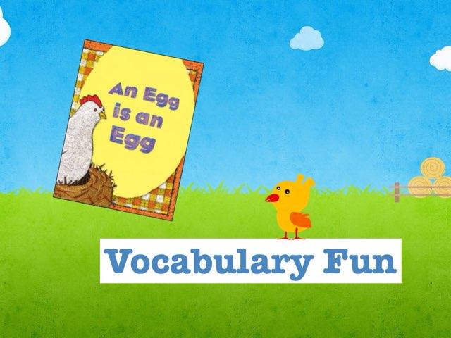 An Egg Is An Egg Vocabulary by Jennifer Klostermann